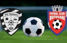 ACS Poli Timişoara rămâne pe ultimul loc după meciul cu FC Botoşani 0-5