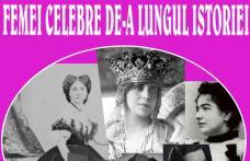 """Muzeul Județean Botoșani organizează expoziția """"Femei celebre de-a lungul istoriei"""""""
