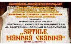 """""""Satule, mândră grădină"""" Festival - Concurs interjudeţean al cântecului popular moldovenesc la Bucecea"""