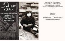 """""""Sub cer străin. Locuitorii Lituaniei în lagărele și locurile de exil din U.R.S.S. Anii 1940-1958"""" Expoziţie la Memorialul Ipotești"""
