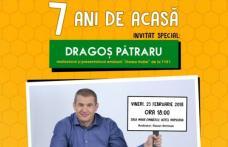 """Dragoș Pătraru vine la Botoșani în cadrul unui eveniment intitulat """"7 ani de acasă"""""""