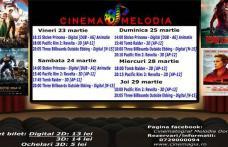 """Vezi ce filme vor rula la Cinema """"MELODIA"""" Dorohoi, în săptămâna 23 - 29 martie – FOTO"""