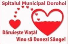 "Te provoc la ""O DONARE""! Campanie de donare de sânge la Spitalul Dorohoi - Și salvatorii pot fi donatori!"