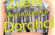 În octombrie vor avea loc Zilele Dorohoiului!