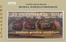 """""""Cromatici autumnale"""" expoziție la Galeriile de Artă """"Ștefan Luchian"""" Botoșani"""