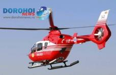 Elicopter SMURD chemat la Dorohoi pentru un bărbat în vârstă de 65 de ani