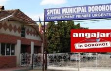 Spitalul Municipal Dorohoi scoate la concurs patru posturi de asistent medical, magaziner și îngrijitoare