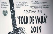 """Festivalul """"Folk de Vară"""" din Parcul Cholet Dorohoi a ajuns la ediția a VI-a"""