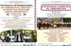 """Festivalul Internaţional al Cântecului, Jocului şi Portului Popular """"Vasile Andriescu"""" și Festivalul Fanfarelor"""