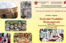 Festivalul Tradiţiilor Meşteşugăreşti ediţia a VII-a, în week-end la Dorohoi