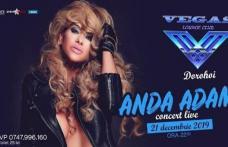 """Mega-petrecere cu Anda Adam în """"VEGAS CLUB"""" din Dorohoi"""