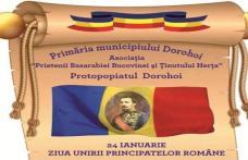 Primăria Municipiului Dorohoi vă invită la manifestările organizate de ZIUA UNIRII PRINCIPATELOR ROMÂNE