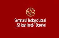 """Anunț privind admiterea la Seminarul Teologic Liceal Ortodox """"Sfântul Ioan Iacob"""" din Dorohoi"""