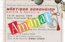 """Festivalul Concurs Național de Muzică Ușoară Românească """"Mărțișor Dorohoian"""", se amână!"""