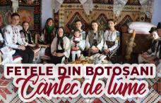 Cântec de lume - Fetele din Botoșani au lansat o nouă piesă – VIDEO