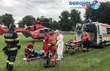 Bărbat din Hilișeu-Horia preluat de urgență de elicopterul SMURD de la Dorohoi - FOTO