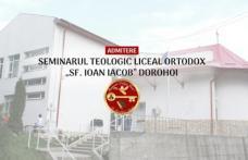Seminarul Teologic Dorohoi organizează sesiunea a doua de admitere pentru clasele a IX-a, an școlar 2020-2021
