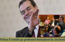 Domnilor Șoptică și Flutur, 6.300 de profesori din Botoșani așteaptă să vă cereți scuze pentru că Orban i-a trimis la cârciumă să-și bea banii