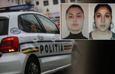 Cele două tinere date dispărute au fost găsite. Polițiștii au revocat urmărirea