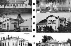 Ctitorii Dorohoiului: Oameni care au reușit să pună o piatră de fundație la înălțarea orașului Dorohoi