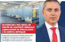 """Costel Lupașcu: """"Guvernarea PSD va realiza o rețea națională de centre de asistență medicală ambulatorie de specialitate, inclusiv în județul Botoșani"""