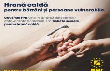 Măsuri concrete PNL: MESE CALDE pentru bătrânii noștri și pentru persoanele aflate în dificultate financiară!
