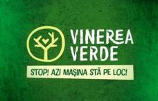 """Proiectul """"VINEREA VERDE- Stop! Azi, mașina stă pe loc!"""" O zi pe săptămână fără mașina personală"""