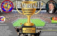 """Memorialul """"Ghiorghi Rotaru"""" Ediția a-II-a, 2021 va fi organizat la Dorohoi"""