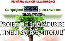 """""""Tinerii sădesc viitorul"""" Proiect de împădurire pe dealul Polonic din Dorohoi"""