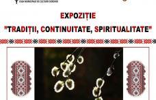 """Moment de atracție pentru dorohoieni - Expoziție de Paști: """"Tradiții, continuitate, spiritualitate"""""""