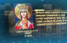 Sfânta Irina, sărbătoare mare în Biserica Ortodoxă