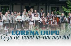 """O """"fată din Botoșani"""" a lansat o piesă nouă. Lorena Dupu – Eu de când m-am măritat - VIDEO"""