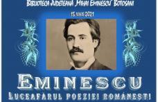 O săptămână de activități dedicate lui Eminescu, la Biblioteca Județeană Botoșani