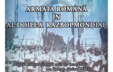 """Muzeul Judeţean Botoşani organizează expoziția """"Armata română în Al Doilea Război Mondial"""""""