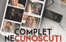 """Premiera filmului """"Complet Necunoscuți"""", în regia dorohoianului Octavian Strunilă, are loc la TIFF 2021"""