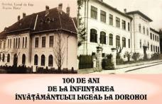 100 de ani de la înființarea învățământului liceal la Dorohoi