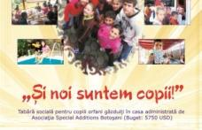Tabără de 3 stele oferită de Fundaţia Soros copiilor orfani de la Asociaţia Special Additions