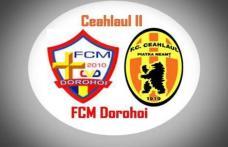 Înfrângere categorică suferită de FCM Dorohoi în meciul disputat împotriva celor de la Ceahlăul II Piatra Neamț