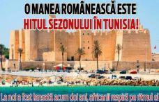O manea românească este hitul sezonului în Tunisia!