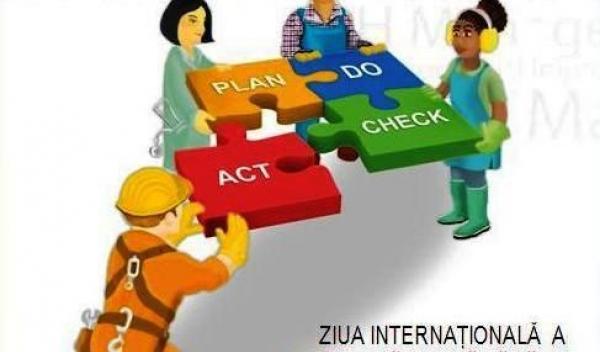 Ziua Internaţională a Securităţii şi Sănătăţii în Muncă
