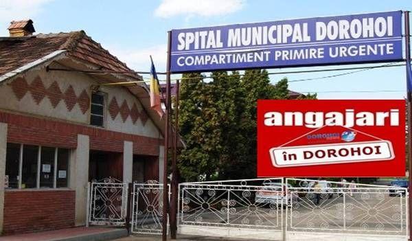 Spitalul Municipal Dorohoi angajari